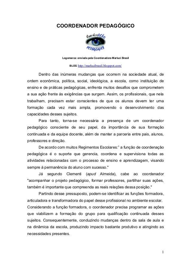 COORDENADOR PEDAGÓGICO                     Logomarca: enviada pela Coordenadora Marluci Brasil                          BL...