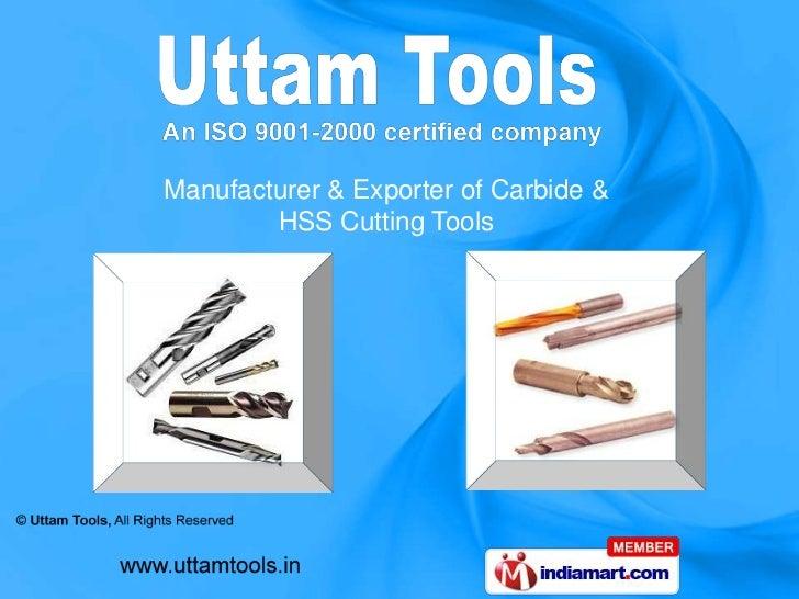 Manufacturer & Exporter of Carbide &        HSS Cutting Tools
