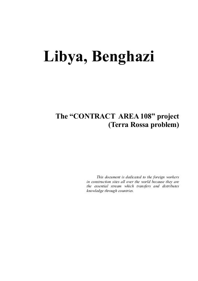 """Libya, Benghazi The """"CONTRACT AREA 108"""" project (Terra Rossa problem) This document is dedicated to the foreign workers in..."""