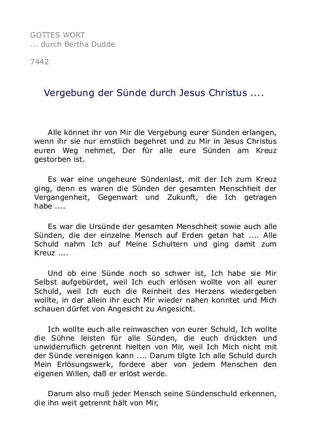 GOTTES WORT  ... durch Bertha Dudde  7442  Vergebung der Sünde durch Jesus Christus ....  Alle könnet ihr von Mir die Verg...