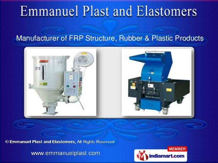 Manufacturer of FRP Structure, Rubber & Plastic Products