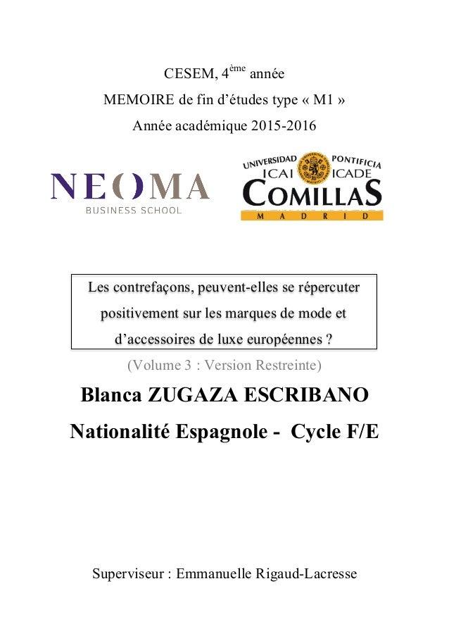 CESEM, 4ème année MEMOIRE de fin d'études type « M1 » Année académique 2015-2016 (Volume 3 : Version Restreinte) Blanca ZU...