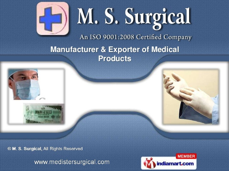 Manufacturer & Exporter of Medical            Products