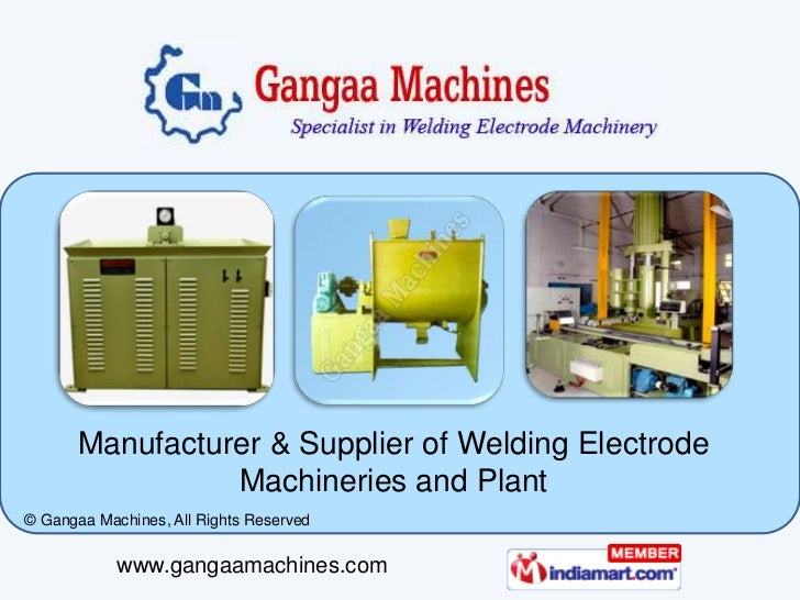 Manufacturer & Supplier of Welding Electrode                 Machineries and Plant© Gangaa Machines, All Rights Reserved  ...