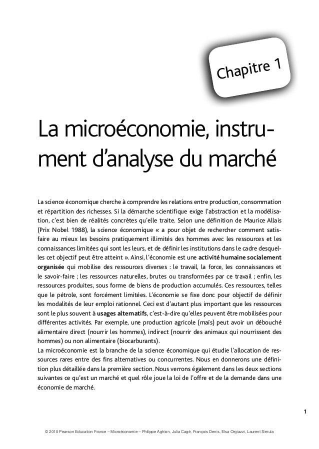 1 chapitre 1 chapitre 1 Chapitre 1 La microéconomie, instru- ment d'analyse du marché La science économique cherche à comp...