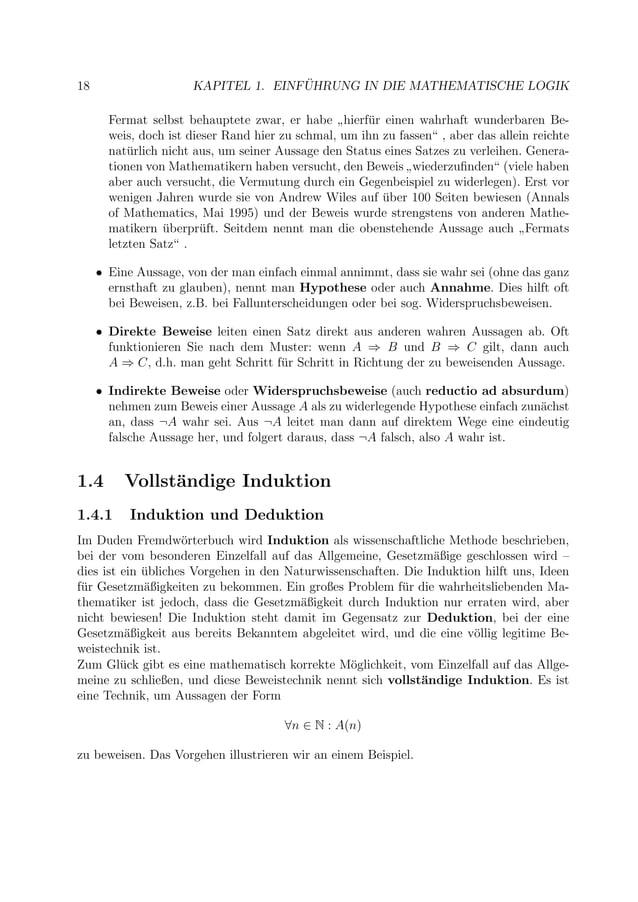 """18 KAPITEL 1. EINF ¨UHRUNG IN DIE MATHEMATISCHE LOGIK Fermat selbst behauptete zwar, er habe """" hierf¨ur einen wahrhaft wun..."""
