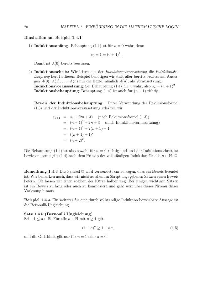 20 KAPITEL 1. EINF ¨UHRUNG IN DIE MATHEMATISCHE LOGIK Illustration am Beispiel 1.4.1 1) Induktionsanfang: Behauptung (1.4)...
