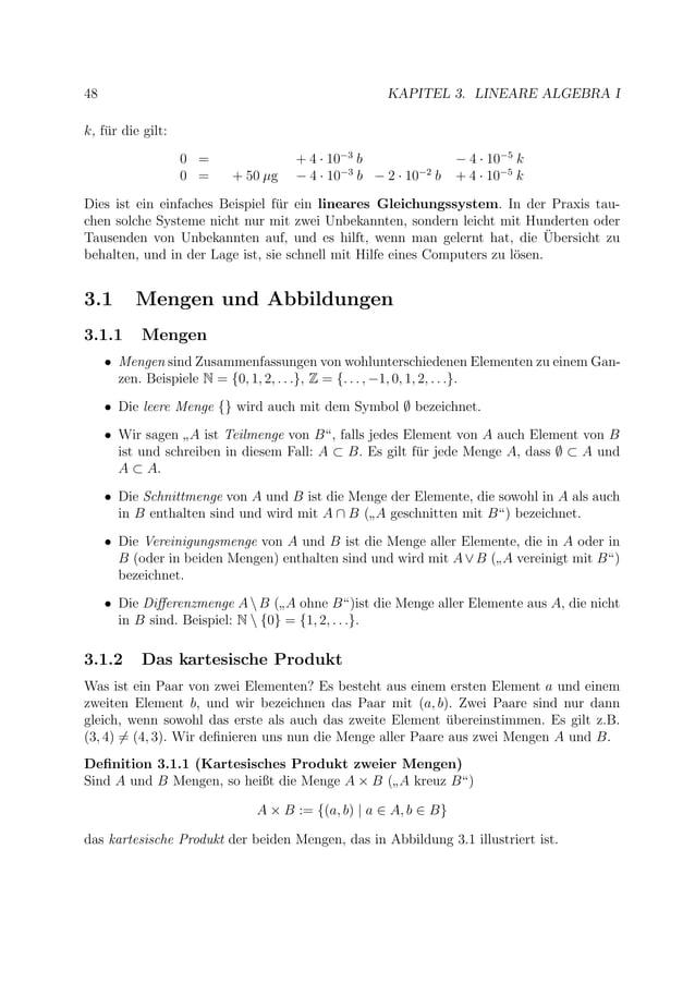 48 KAPITEL 3. LINEARE ALGEBRA I k, f¨ur die gilt: 0 = + 4 · 10−3 b − 4 · 10−5 k 0 = + 50 µg − 4 · 10−3 b − 2 · 10−2 b + 4 ...