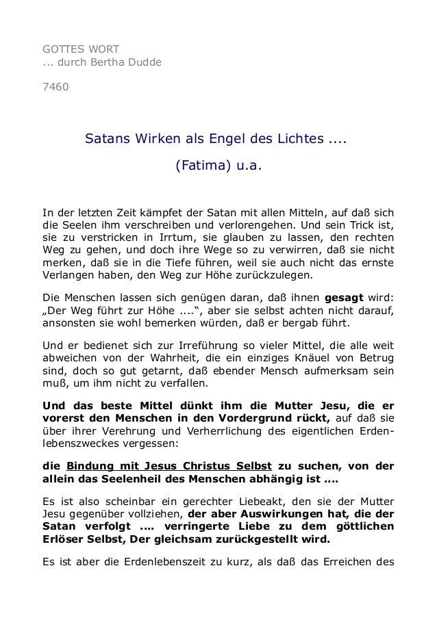 GOTTES WORT  ... durch Bertha Dudde  7460  Satans Wirken als Engel des Lichtes ....  (Fatima) u.a.  In der letzten Zeit kä...