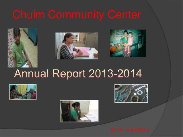 Chuim Community Center By; Sr. Irene Abreu