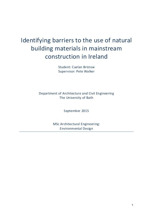 1 Identifying	   barriers	   to	   the	   use	   of	   natural	    building	   materials	   in	   mainstream	    construct...