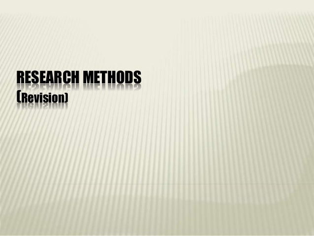 RESEARCH METHODS (Revision)