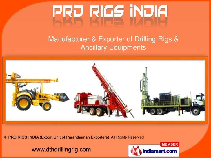 Manufacturer & Exporter of Drilling Rigs & Ancillary Equipments<br />
