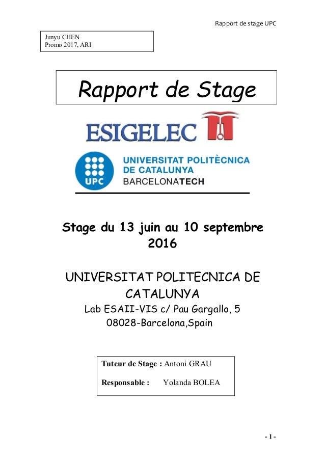 Rapport de stage UPC - 1 - Stage du 13 juin au 10 septembre 2016 UNIVERSITAT POLITECNICA DE CATALUNYA Lab ESAII-VIS c/ Pau...