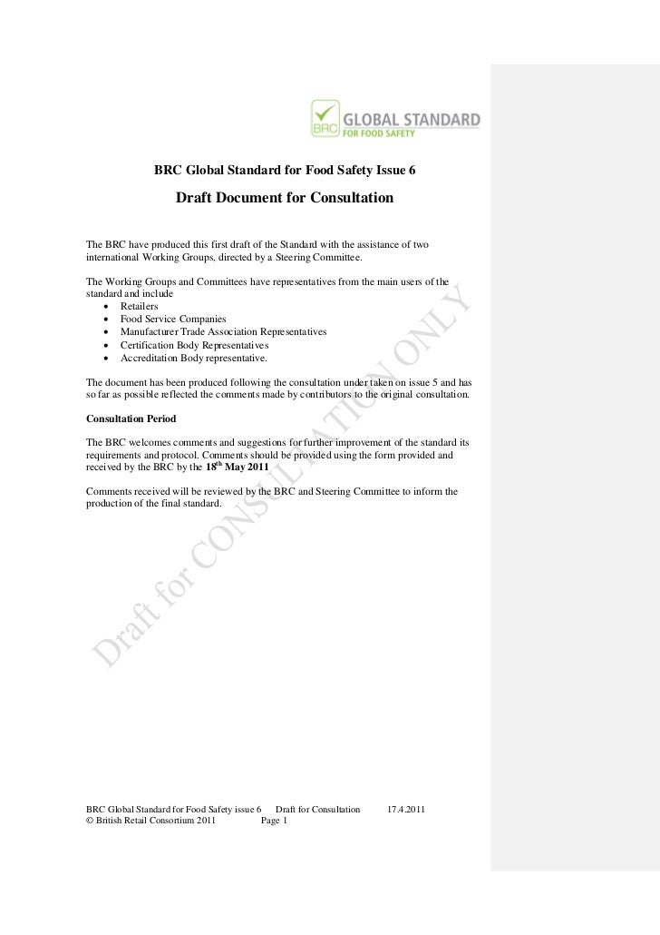 BRC Global Standard for Food Safety Issue 6                      Draft Document for ConsultationThe BRC have produced this...