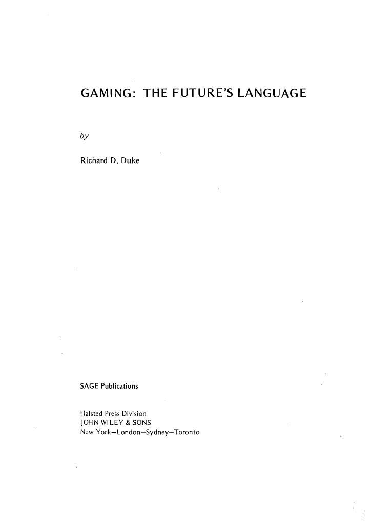 Gaming: The Future's Language; Richard Duke; SAGE Publications, 1974