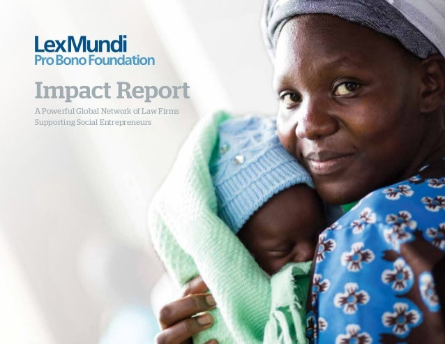 A Powerful Global Network of Law Firms Supporting Social Entrepreneurs Impact Report