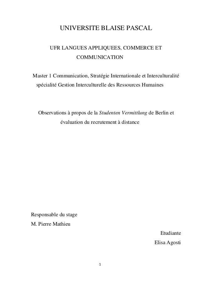 1 UNIVERSITE BLAISE PASCAL UFR LANGUES APPLIQUEES, COMMERCE ET COMMUNICATION Master 1 Communication, Stratégie Internation...