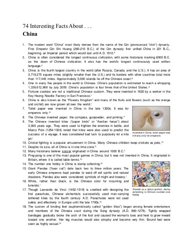 "74 Interesting Facts About . . . China 1. The modern word ""China"" most likely derives from the name of the Qin (pronounced..."