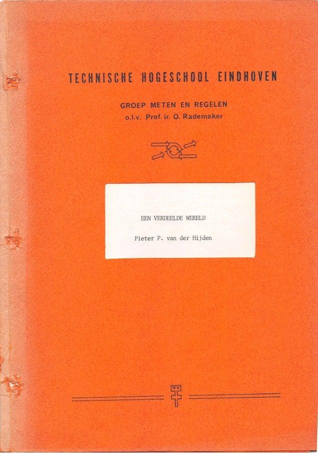 Een Verdeelde Wereld (Masters Thesis); Pieter van der Hijden; Eindhoven University of Technology, 1974