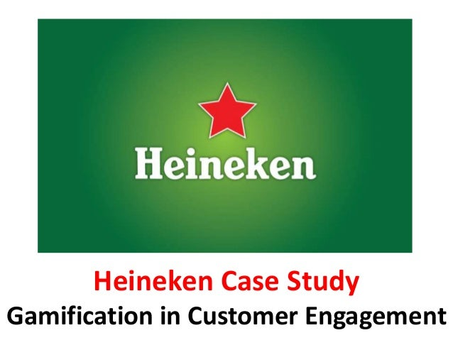 Heineken Case Study Gamification In Customer Engagement