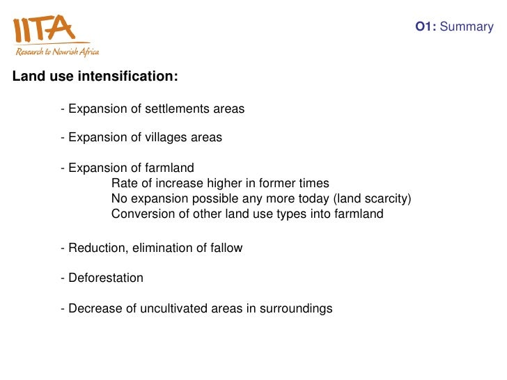O1: SummaryLand use intensification:       - Expansion of settlements areas       - Expansion of villages areas       - Ex...