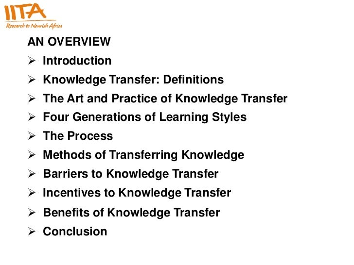 2 AN OVERVIEW Introduction Knowledge Transfer