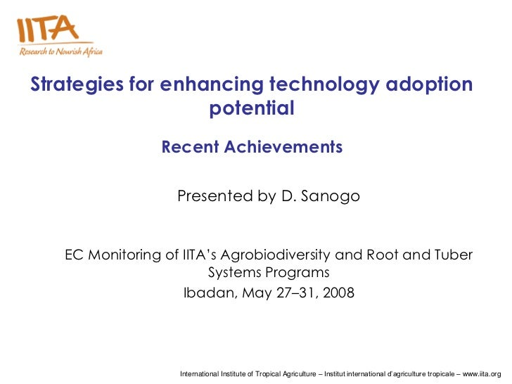 Strategies for enhancing technology adoption                   potential                Recent Achievements               ...