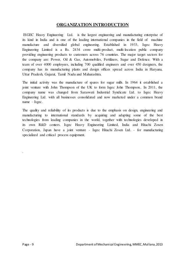 Page - 9 Departmentof Mechanical Engineering,MMEC,Mullana,2013 ORGANIZATION INTRODUCTION ISGEC Heavy Engineering Ltd. is t...