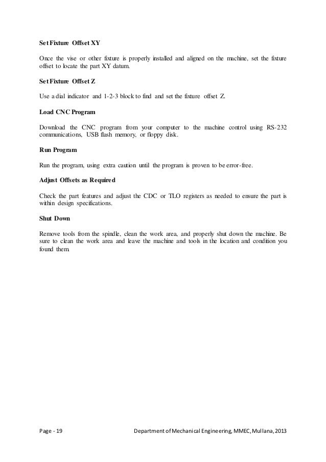 Page - 19 Departmentof Mechanical Engineering,MMEC,Mullana,2013 Set Fixture Offset XY Once the vise or other fixture is pr...