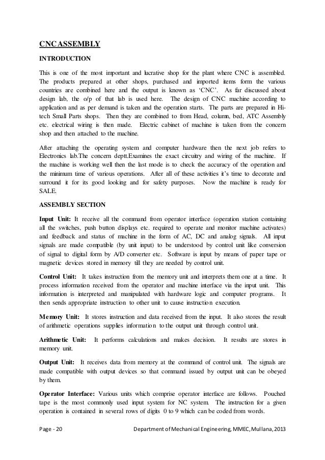 Page - 20 Departmentof Mechanical Engineering,MMEC,Mullana,2013 CNC ASSEMBLY INTRODUCTION This is one of the most importan...