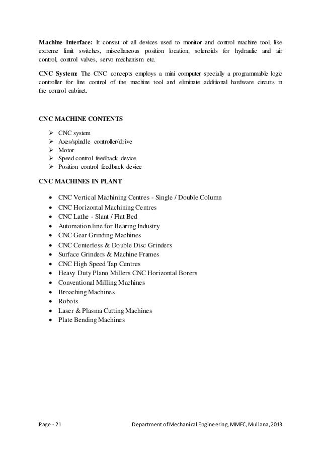 Page - 21 Departmentof Mechanical Engineering,MMEC,Mullana,2013 Machine Interface: It consist of all devices used to monit...