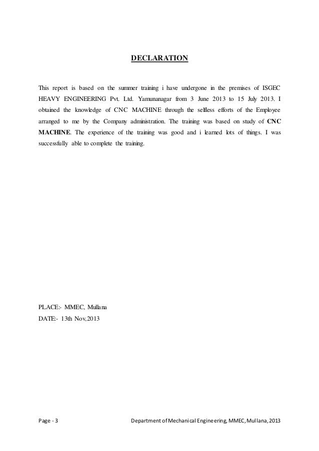 Page - 3 Departmentof Mechanical Engineering,MMEC,Mullana,2013 DECLARATION This report is based on the summer training i h...
