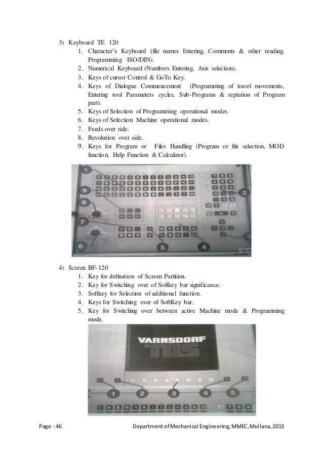 Page - 46 Departmentof Mechanical Engineering,MMEC,Mullana,2013 3) Keyboard TE 120 1. Character's Keyboard (file names Ent...