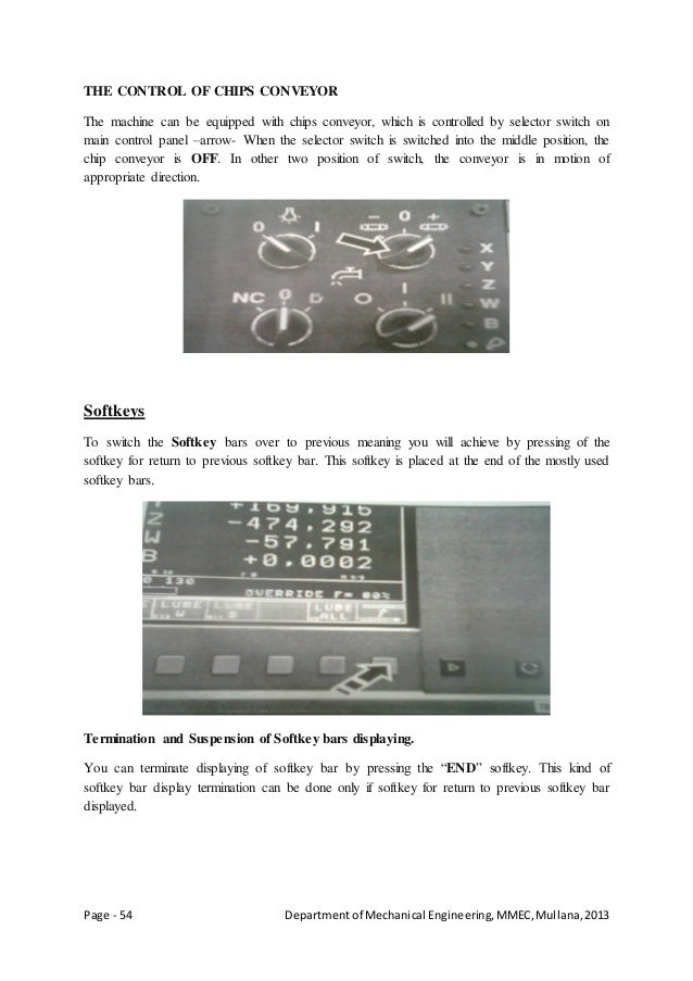Page - 54 Departmentof Mechanical Engineering,MMEC,Mullana,2013 THE CONTROL OF CHIPS CONVEYOR The machine can be equipped ...