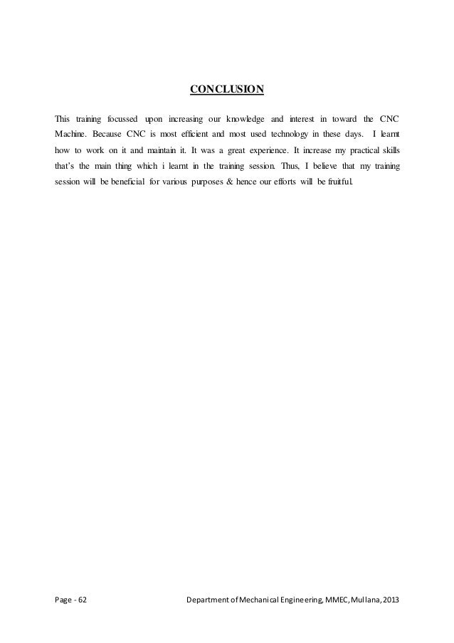 Page - 62 Departmentof Mechanical Engineering,MMEC,Mullana,2013 CONCLUSION This training focussed upon increasing our know...
