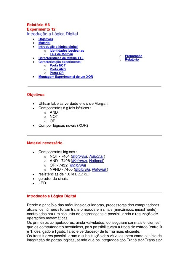 Relatório # 6 Experimento 12 Introdução a Lógica Digital  Objetivos  Material  Introdução a lógica digital o Identidade...