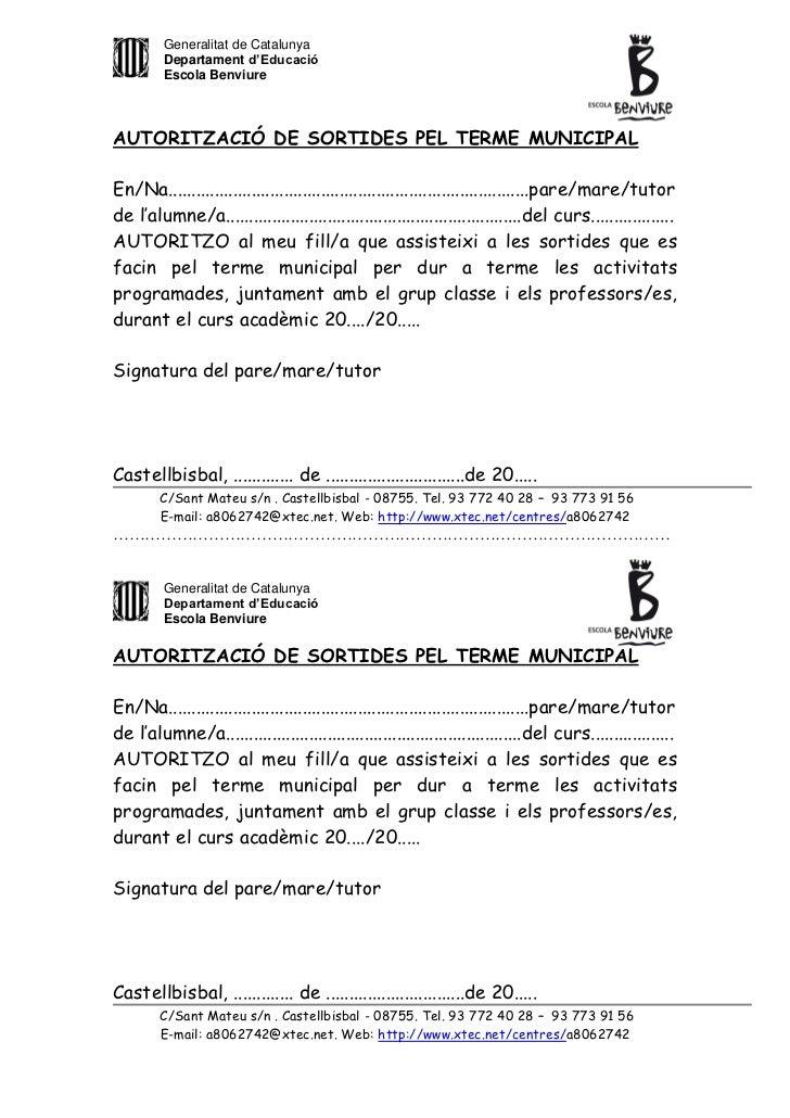Generalitat de Catalunya         Departament d'Educació         Escola BenviureAUTORITZACIÓ DE SORTIDES PEL TERME MUNICIPA...