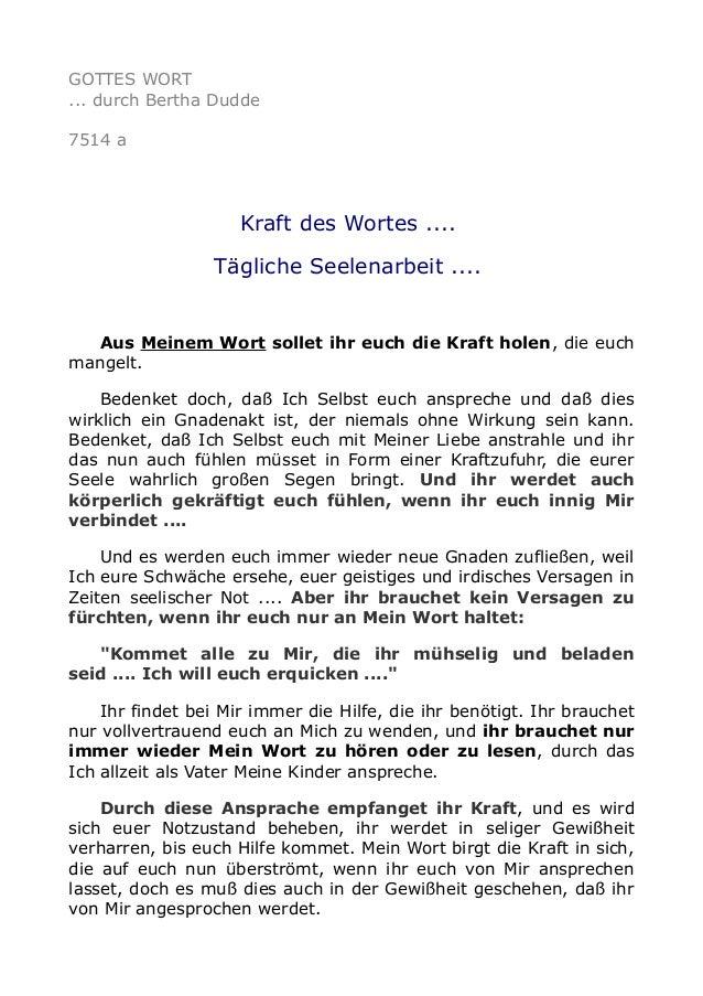 GOTTES WORT  ... durch Bertha Dudde  7514 a  Kraft des Wortes ....  Tägliche Seelenarbeit ....  Aus Meinem Wort sollet ihr...