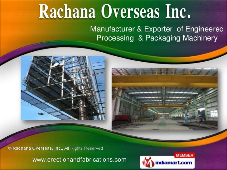 Manufacturer & Exporter of Engineered Processing & Packaging Machinery