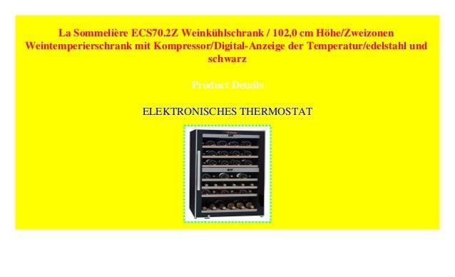 La Sommelière ECS70.2Z Weinkühlschrank / 102,0 Cm Höhe/Zweizonen Weiu2026