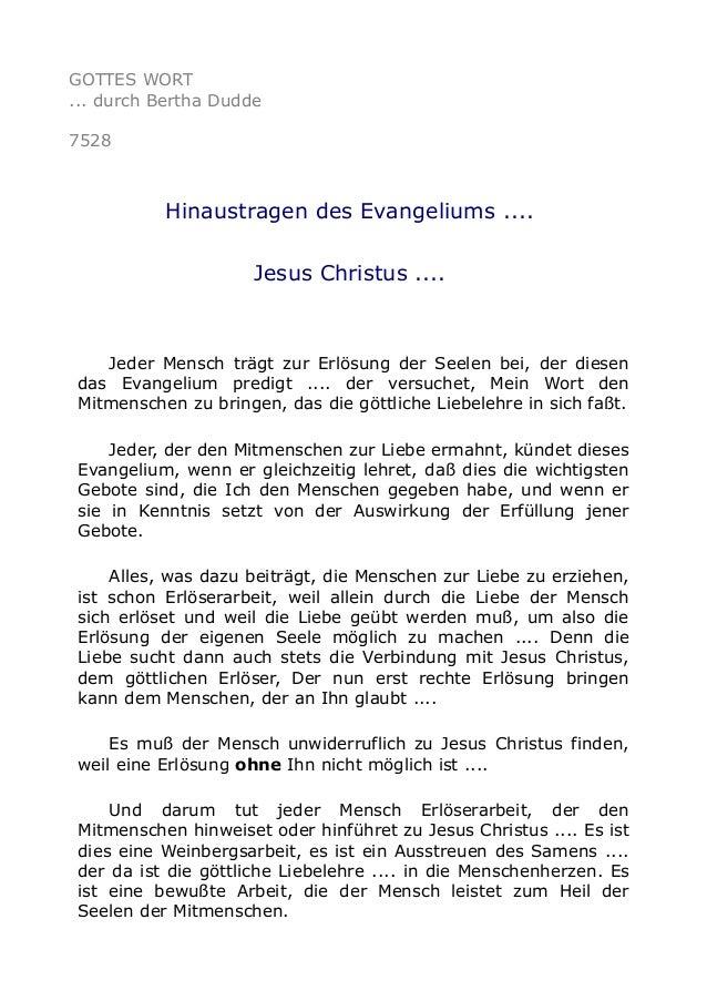 GOTTES WORT  ... durch Bertha Dudde  7528  Hinaustragen des Evangeliums ....  Jesus Christus ....  Jeder Mensch trägt zur ...