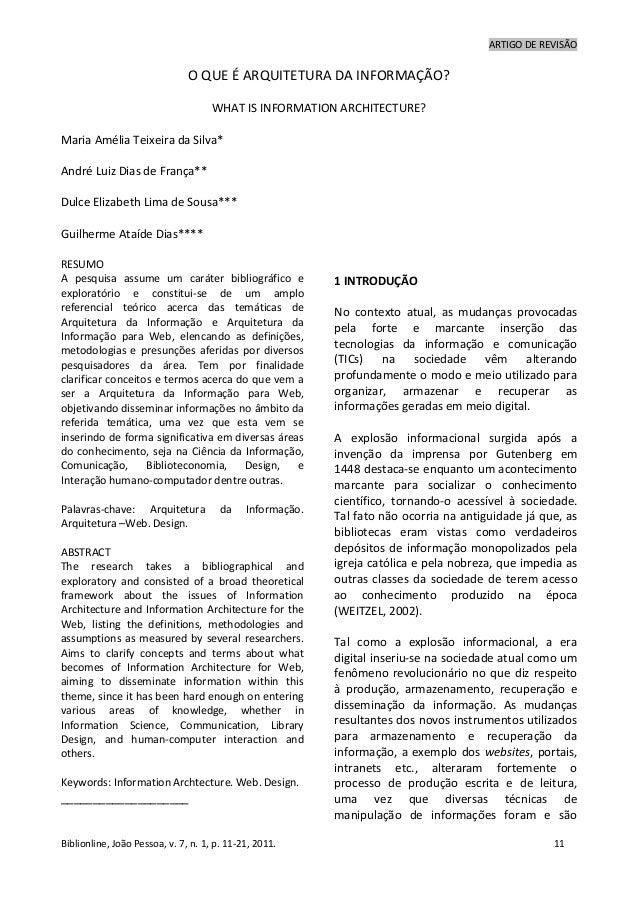 ARTIGO DE REVISÃOBiblionline, João Pessoa, v. 7, n. 1, p. 11-21, 2011. 11O QUE É ARQUITETURA DA INFORMAÇÃO?WHAT IS INFORMA...