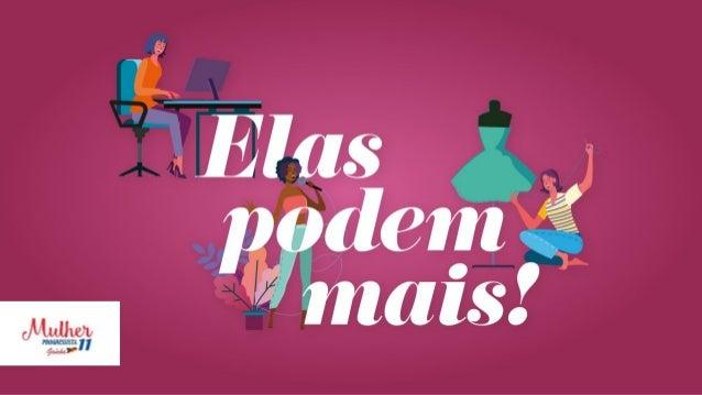 O movimento da Mulher Progressista Gaúcha tem como objetivo e torná-las, também,