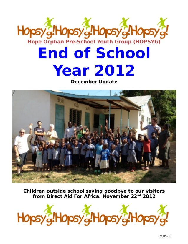 Hope Orphan Pre-School Youth Group (HOPSYG) End of School Year 2012 December Update Children outside school saying goodbye...