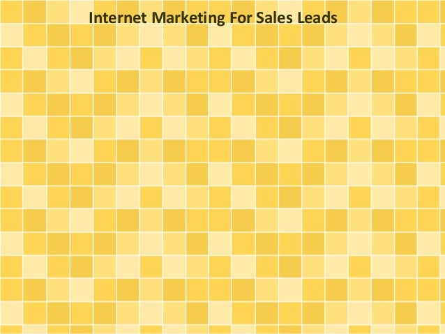 Internet Marketing For Sales Leads
