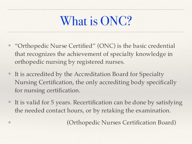 About ONCB Ambassadors – Orthopaedic Nurses Certification ... |Certified Orthopedic Nurse