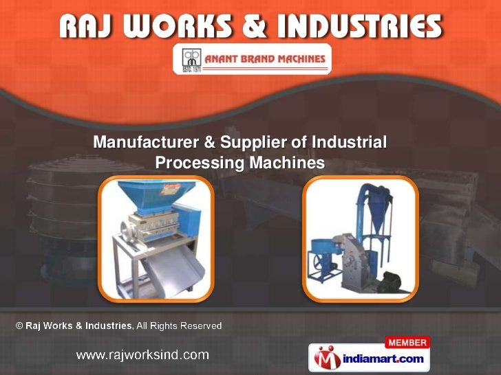 Manufacturer & Supplier of Industrial      Processing Machines
