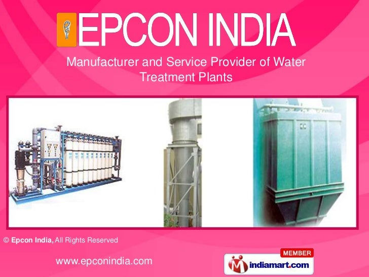 Manufacturer and Service Provider of Water                              Treatment Plants© Epcon India, All Rights Reserved...