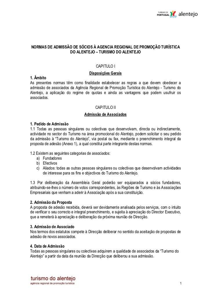 NORMAS DE ADMISSÃO DE SÓCIOS À AGENCIA REGIONAL DE PROMOÇÃO TURÍSTICA                 DO ALENTEJO – TURISMO DO ALENTEJO   ...
